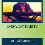 Everyday Habits By Will-Saint Buy Here